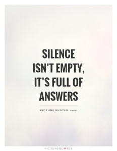 silence-isnt-empty-its-full-of-answers-quote-1